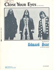 "EDWARD BEAR ""CLOSE YOUR EYES"" SHEET MUSIC-PIANO/VOCAL/GUITAR/CHORDS-1973-NEW!!"