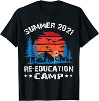 2021 Summer Reeducation Camp Military Re-educate Funny Gift T-Shirt New Trend