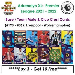 Adrenalyn XL - Premier League 2021 - 22: Base Cards / Team Mate Cards #190 - 369