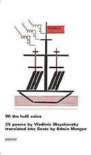 Wi the Haill Voice by Vladimir Mayakovsky (Paperback, 2016)