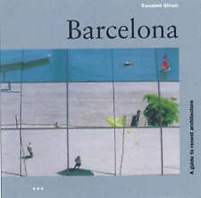 (Good)-Barcelona: A Guide to Recent Architecture (Paperback)-Suzanne Strum-18416