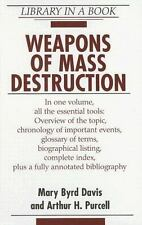 Weapons of Mass Destruction (Library in a Book) by Davis, Mary Byrd, Purcell, A