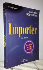 Importer : Le Guide de Madeleine Nguyen-The