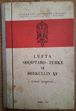 "ALBANIA 1967 "" LUFTA SHQIPTARO - TURKE E SHEKULLIT TE XV "", BURIME BIZANTINE"