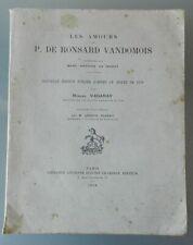 LES AMOURS DE P. DE RONSARD VANDOMOIS - COMMENTÉES PAR M.-A. DE MURET - 1910