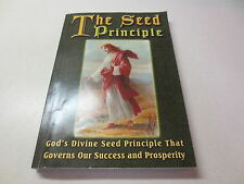 The seed principle God's Divine Seed Principle That Governs Our Success and Pros