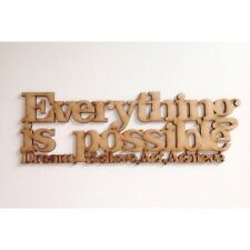 Everything is possible, Dream, Believe CRAFT QUOTE WOODEN QUOTE BEDROOM SIGN G23