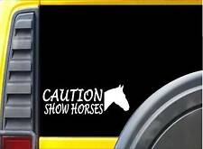 Caution Show Horses *J742* 8 inch horse Decal Sticker