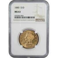 1880 $10 Liberty Head Gold Eagle Coin MS 61 NGC