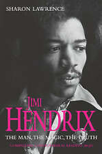 Jimi Hendrix: The Man, the Magic, the Truth by Sharon Lawrence (Paperback, 2006)