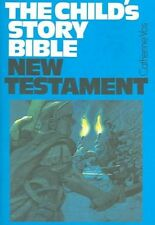 THE CHILD'S STORY BIBLE: NEW TESTAMENT., Vos, Catherine F., Used; Good Book