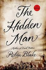 Amazing Historical Mystery! The Hidden Man by Robin Blake (HC)