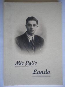 Mio figlio Lando Ferretti Baragli biografia storia religione bergamo nuovo 802