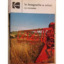 Kodak - La fotografia a colori all'esterno Kodak