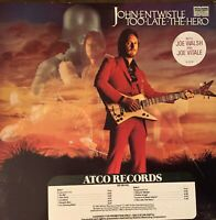 JOHN ENTWISTLE*Pre-Owned LP**TOO.LATE.THE.HERO* PROMO*PLAYED ONCE