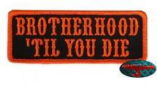 Brotherhood til you la Patch Patch aufbügler Biker rocker Harley Orange 1%