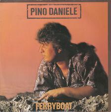 """7"""" 45 TOURS FRANCE PINO DANIELE """"Ferryboat / Amico Mio"""" 1985"""