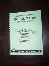Tobin Arp Model TA-20 Line Bore Repair Parts Manual