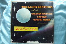 "RARE Black Gospel Choir LP: The Banks Brothers ~ ""Lord, I've Tried"" on Savoy"