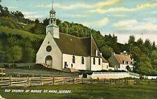 Canada Sainte Anne Quebec - Old Church of Bonne pre WWI postcard