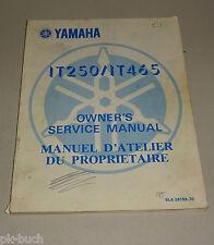 Service MANUAL/Manuel D 'atelier du propritaire YAMAHA IT 250/IT 465 1982