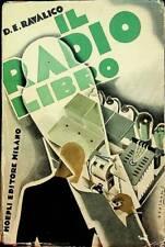 Il radio libro: costruzione installazione riparazione dei moderni apparecchi: da