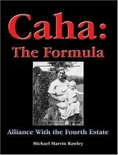 Caha: The Formula