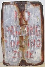No Parking Loading Zone Old Steel Embossed Sign Bus Taxi Street Road Industrial