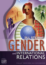GENDER AND INTERNATIONAL RELATIONS 2nd Edition by Jill Steans