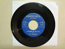 "MOCKERS:Children Of The Sun 2:00-Madalena 2:25-U.S. 7"" 1960's Monte-Vista Recs."
