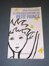 Petit Prince A. Vircondelet la véritable histoire du petit prince Saint Exupéry