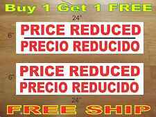"""PRICE REDUCED PRECIO REDUCIDO 6""""x24"""" REAL ESTATE RIDER SIGNS Buy 1 Get 1 FREE"""