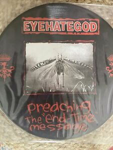 Eyehategod- Preaching the End Time Message - Picture Disc Vinyl (RARE)