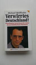 Michael Wolffsohn - Verwirrtes Deutschland