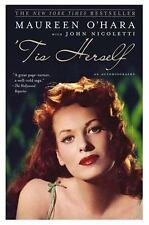'Tis Herself: An Autobiography O'Hara, Maureen, Nicoletti, John Paperback