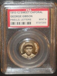 PSA 9 MINT 9 - George Gibson LL 1910-12 Sweet Caporal Baseball Pin Coin Pirates