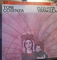 TONI COSENZA - PIZZI-PIZZI TRANGULA*ANNO 1977-DISCO VINILE 33 GIRI* N.84