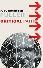 Critical Path by R.Buckminster Fuller