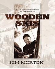 Wooden Skis by Kim Morton (2012, Paperback)