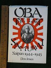 Don Jones OBE The Last Samurai Saipan 1944 War HCDJ1st Japan