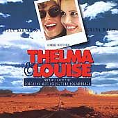 Thelma & Louise soundtrack Frey Reeves Sexton Zimmer