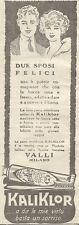 W1399 Dentifricio KaliKlor - Due sposi felici - Pubblicità 1926 - Vintage Advert