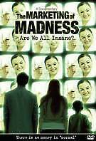 The Marketing of Madness: Are We All Insane? (DVD), Like new, free shipping
