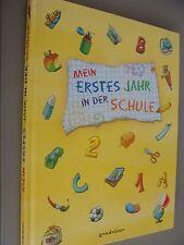 Mein erstes Jahr in der Schule von Brucker, Bernd   Buch-unbenutzt