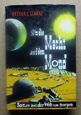 Science Fiction Buch: Arthur C.Clarke / Um die Macht auf dem Mond  (Gebr. Weiss)