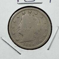 1894 Liberty Head V Nickel Choice AVERAGE GOOD FULL DATE CIRCULATED