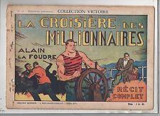Collection VICTOIRE n°12. Alain La Foudre. Croisière des Millionnaires. 1939