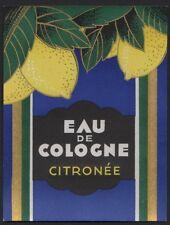 Etikett für Eau de Cologne Citronée / perfume label - Frankreich - ca.1920 # 69