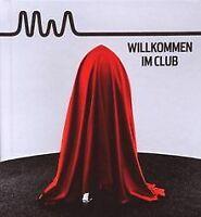 Willkommen im Club (LIMITED PREMIUM EDITION - Hardcover Bu...   CD   Zustand gut