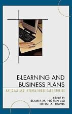 E-Learning And Business Plans: National And International Case Studies: By El...